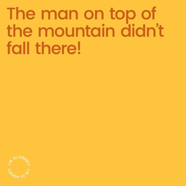 The man on top of the mountain didn't fall there!  The man climbed! 😍     #recordlabel #danceagain #music #nightlife #dj #techno #clubbing #entertainment #love #housemusic #djlife #festival #lovewhatyoudo #independentrecordlabel #housemusic #techhouse #dubai #london #jwdjs #exigodjs #exigoresidents #musicproducers #clubevents #newworldfest #events #clubdjs #musicproducers